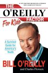 The O'Reilly Factor for Kids Hardcover